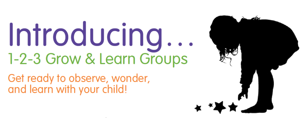 1,2,3 Grow and Learn Groups